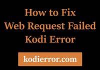 web request failed Kodi error